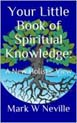 Your Little of Spiritual Knowledge: